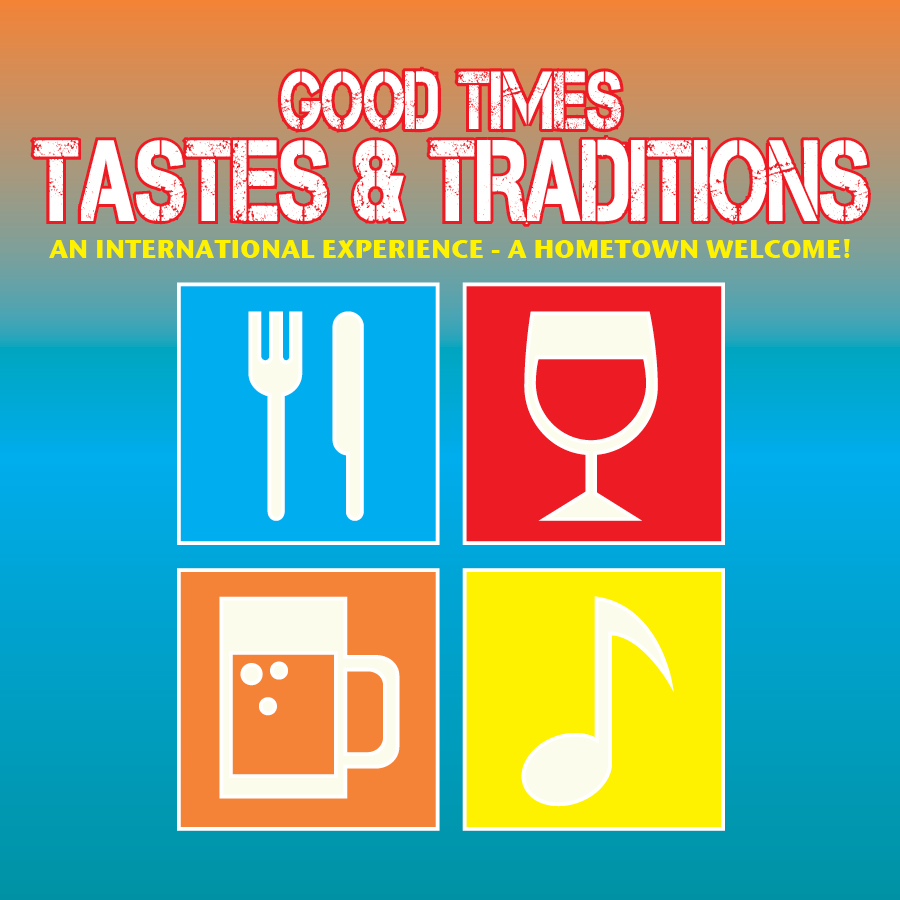 Good Times, Tastes & Traditions 2014
